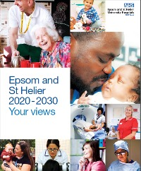 Image of the cover of Epsom and St Helier 2020-2030 Your views document