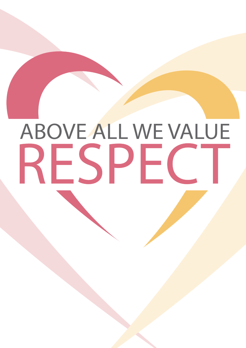 Above all we value RESPECT